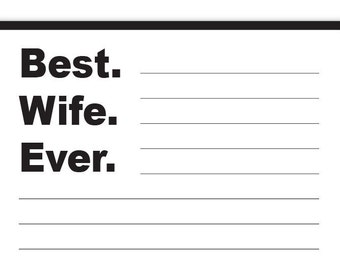 Best Wife Ever Notepad 4.25 x 5.5 inches, 50-sheets funny gift