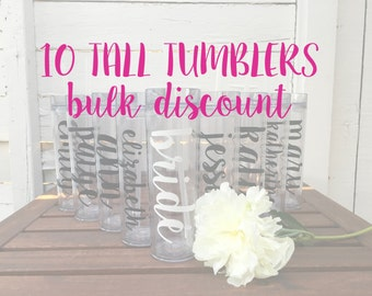 10 Tall Tumblers BULK DISCOUNT: Personalized Bridal Party Tumblers, Bachelorette Bottles, Bride Tribe, Team Bride, Personalized Water Bottle