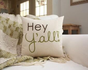Osnaburg Toss Pillow - Hey Y'all Pillow