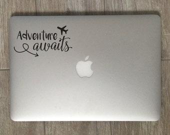 Adventure Awaits - Adventure Awaits Sticker - Adventure Decal - Laptop Decal - Laptop Stickers - Laptop Sticker - Vinyl Decal Vinyl Sticker