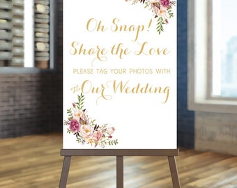 Printable wedding sign, Wedding Oh snap sign, Floral hashtag sign, Gold sochial media sign, Hashtag sign, Wedding Hashtag sign, Photo sign