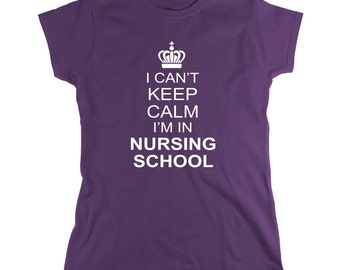 I Can't Keep Calm I'm In Nursing School shirt, nurse - ID: 60
