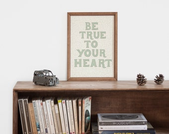 "Hand-lettering green ""be true to your heart"" art print for the boy nursery"