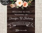 Custom Rustic Wedding Welcome Sign Printable - Rustic Dark Wood and Flowers - Welcome Sign - Digital Printable Sign