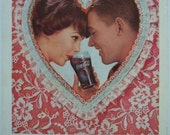 Coca-Cola Ad ~ Valentine's Day ~ Couple in Heart ~ Pink Lace ~ Coke Original Magazine Advertising 1960s