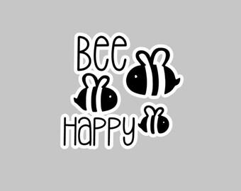 Bee Happy Vinyl Decal | Be Happy | Bumble Bee Decal | Bee Yeti Decal | Bee Car Decal | Be Happy Decal
