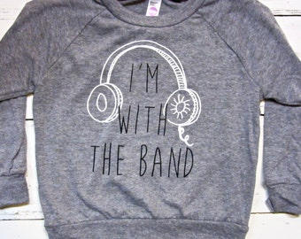 I'm with the band toddler shirt. Light weight long sleeve. Music kids shirt. American Apparel.