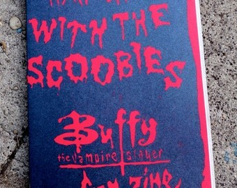 Buffy The Vampire Slayer Fan Zine// Hangin' with the Scoobies
