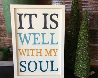 It is well with my soul - custom sign - hand painted sign