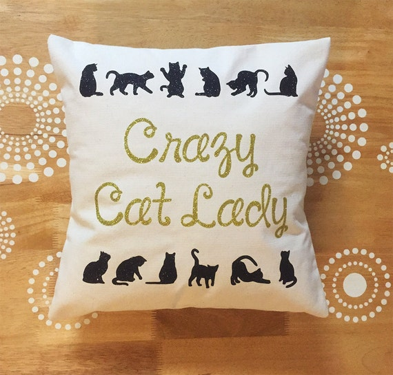 Crazy Cat Lady Throw Pillow Cover Funny Cat Throw Pillow