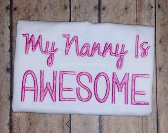 My Nanny Is Awesome Embroidery Design 7x5 -INSTANT DOWNLOAD-