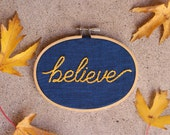 "Believe Blue and Yellow Hand Embroidered Hoop Art. Handmade 3"" x 5"" Embroidery. Gifts under 25. Stitched art. Faith Inspirational Home Decor"