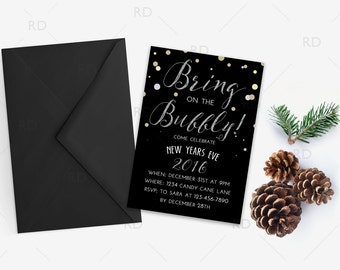 New Years Eve Party PRINTABLE Invitation - Bring on the Bubbly! 5x7 Invitation / NYE Invitation / New Years Eve Customizable Invitation
