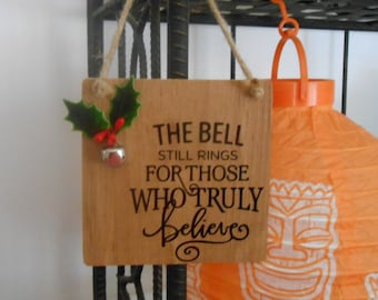 The Bell Still Rings Christmas Ornament/Wall Hanging