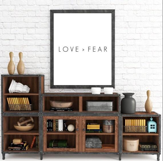 Love Printable, Love > Fear, Love Is Greater Than Fear, Minimalist Wall Art, Printable Wall Art, Bible Print, Scripture Art, Wall Art Decor