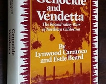 Signed Genocide and Vendetta ~ Signed by Lynwood Carranco ~ The Rogue Valley Wars of Northern California ~ Estle Beard ~ Native American