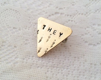 THEY pronoun triangle pin with lightning bolts (hand-stamped brass)