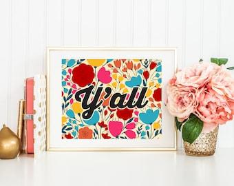 Hey Yall Printable Art Print 8x10 Calligraphy Southern
