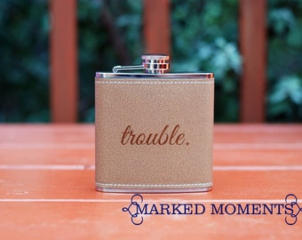 """TROUBLE Flask - Leather Flask with """"trouble"""" engraved on it - funny flask gift ready to ship fast last minute gift stocking"""