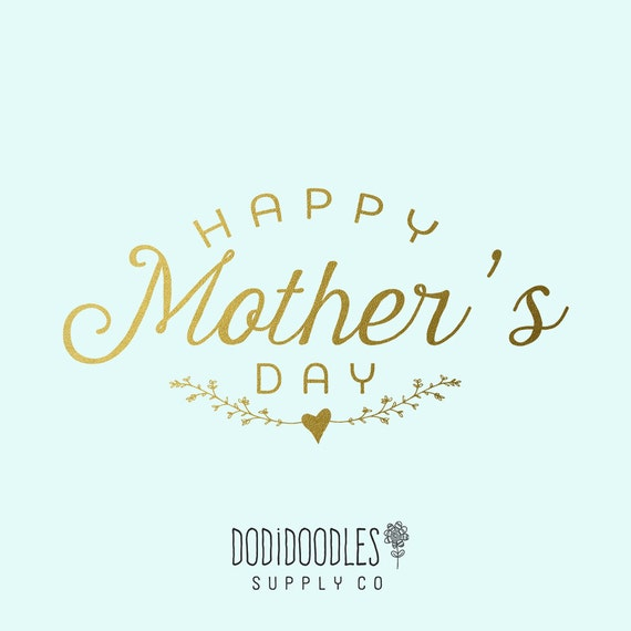 Gold Happy Mother's Day overlay, gold overlays, clipart ...