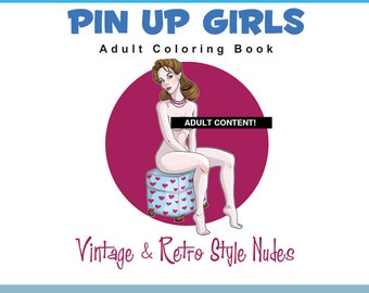 Adult Coloring book PDF Pin-up Girls retro style, nude coloring book instant download vintage pinups, 14 pages