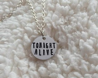 Tonight Alive Hand Stamped Necklace