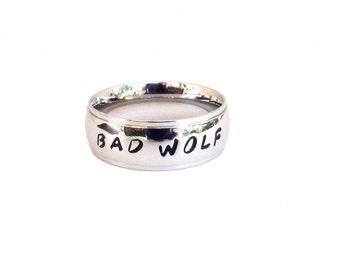 Bad Wolf- Ring Stainless Steel Hand Stamped Jewelry Quote Ring Dr Who Inspired Ring
