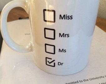 Dr Mug - Fantastic Graduation Gift for PhDs, doctors and vets!