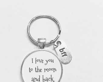 Best Friend Gift, I Love You To The Moon And Back Keychain, Bff Friends Gift Keychain