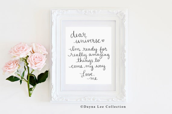 Dear Universe - Inspirational Quote Hand Lettered Art Print