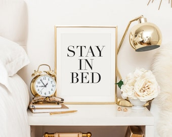 Stay In Bed, Namast'ay In Bed, Lets Stay In Bed, Lets Stay Home, Lets Take A Nap, Bedroom Decor, Black and White, Sleep Quote, Sleep Print
