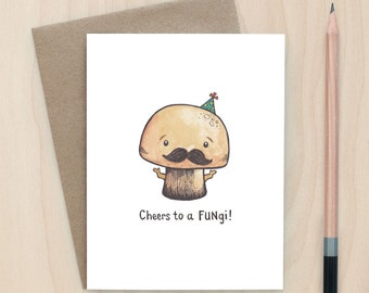Cheers To A FUNgi! - A2 Greeting Card