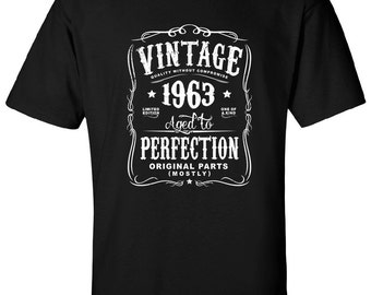 54th Birthday in 2017 Gift For Men and Women - Vintage 1963 Aged To Perfection Mostly Original Parts T-shirt Gift idea. More colors N-1963