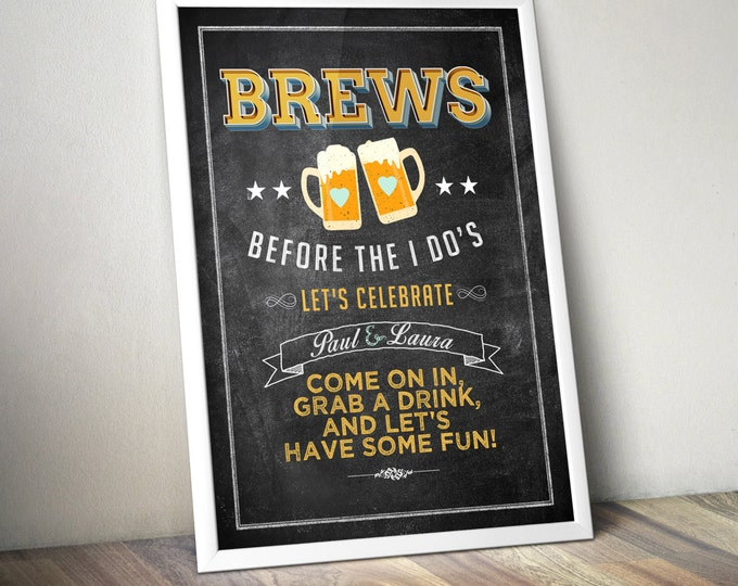 Party welcome sign, Brew before the I Do's, Coed wedding shower - Beer shower-BBQ, party decor