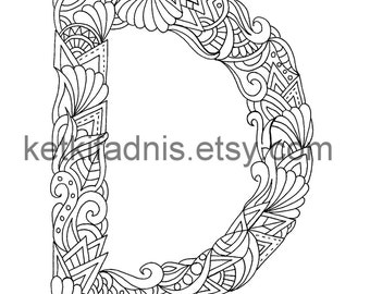 Letter D Download Coloring Page Hand Drawn Zentangle Inspired The