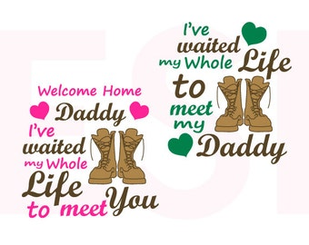Welcome home daddy set - Army svg, Boots svg, SVG, DXF, EPS cutting files for Silhouette Studio and Cricut Design space. Military svg