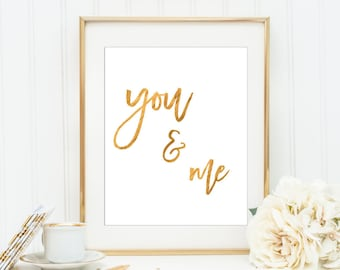 Wedding Wall Art Wall Art You and Me Print Handwritten Style Gold Printable Quote Love Wall Art Anniversary Gift Art Teen Decor Dorm Print