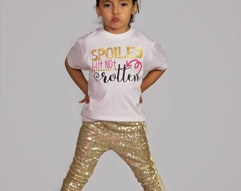Spoiled But Not Rotten Girls T Shirt Clothing Top