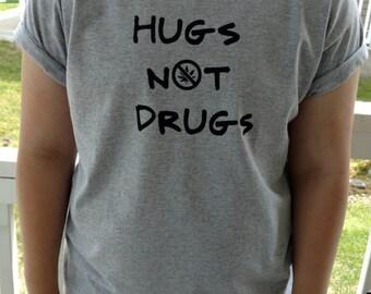 Hugs Not Drugs Tee