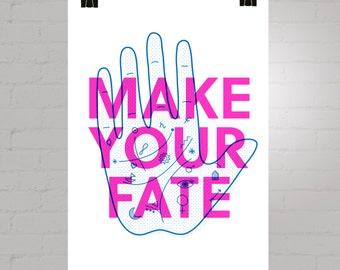 Make Your Fate Risograph Print A3