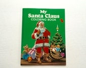Vintage My Santa Claus Coloring Book / Childrens Christmas / Kids Christmas / Stocking Stuffer