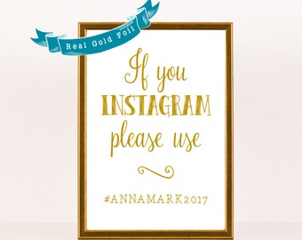 Wedding Instagram Sign Gold Foil Wedding Sign Wedding Hashtag Reception Sign, Real Gold Foil, Silver or Rose Gold Poster Decor 8x10 or 5x7