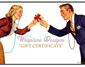 Gift Certificate to Wrapture Designs - Choose Your Amount!
