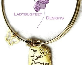 The Love Between a Mother and Daughter Bangle,Fully Adjustable Wire bangle,gold Plated charm Bracelet,One Size