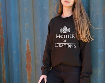 Mother of Dragons Game of Thrones inspired Daenerys Targaryen printed Sweatshirt Jumper, gift for Game of Thrones fans