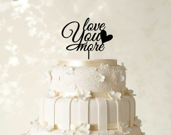 Love You More Cake Topper, Wedding Cake Decorations, Custom Cake Topper, Wedding Cake Topper, Mirror Cake Topper, Couple Cake Topper  CATO3