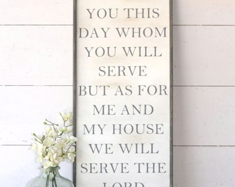 Choose this day whom you will serve but as for me and my house we will serve the Lord sign, Joshua 24:15, As for me wood sign, Bible verse