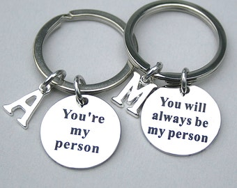 """Stainless Steel Set """" You're My Person"""" ,"""" You Will Always Be My Person"""" ,Keychain Set , Initial, Personalized , Best Friend Set"""