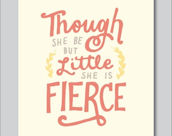 Little but Fierce Hand Lettered Print (8x10 digitally printed)