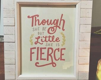 Little but Fierce Hand Lettered Print (8x10 digitally printed)